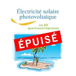 Électricité solaire photovoltaïque en 60 questions/réponses