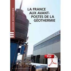 Article PDF - Dossier Géothermie : la France aux avant-postes de la géothermie