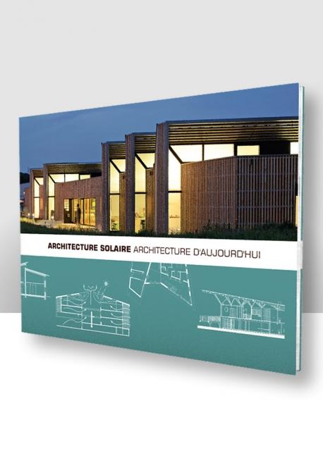 Architecture Solaire Architecture d'Aujourd'hui