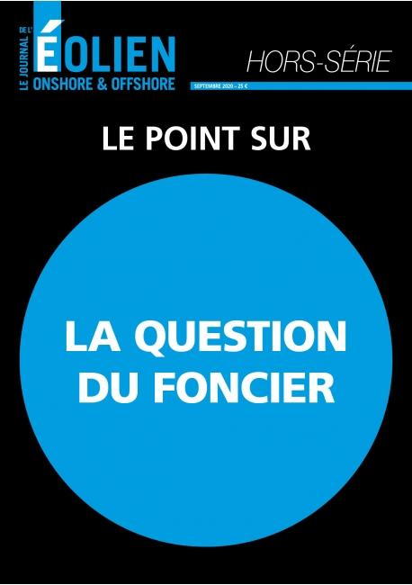 Journal de l'Eolien Hors-Série Spécial La question du foncier