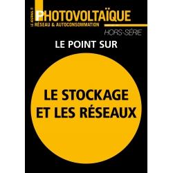 Le Journal du Photovoltaïque Hors-Série Spécial Le stockage et les réseaux