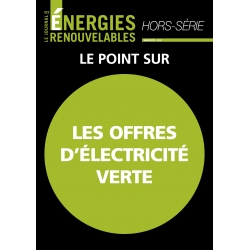 Le Journal des Énergies Renouvelables Hors-Série Spécial Électricité Verte