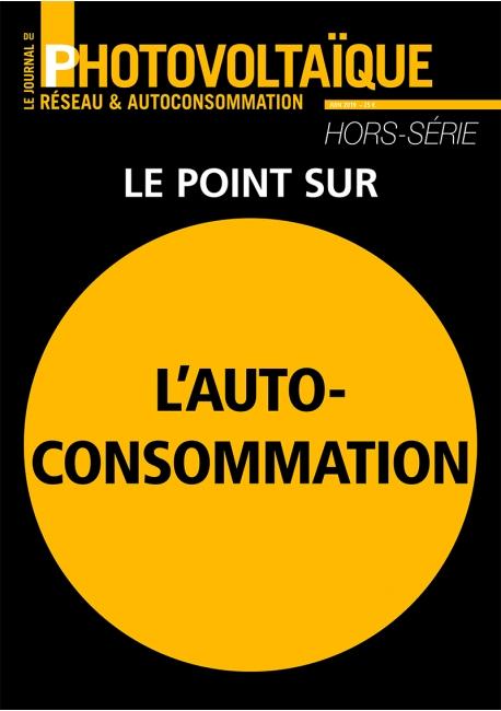 Le Journal du Photovoltaïque Hors-Série Spécial Autoconsommation