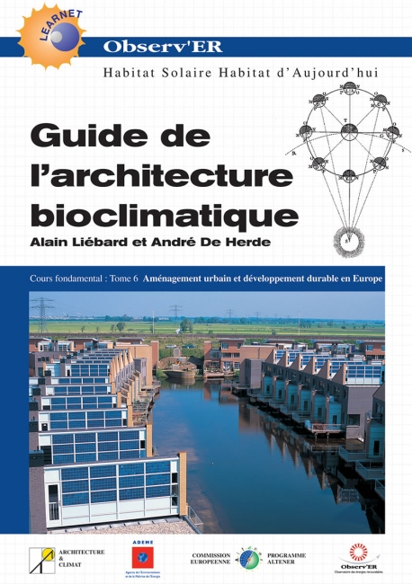 Guide de l'architecture bioclimatique - Tome 6