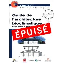 ÉPUISÉ Guide de l'architecture bioclimatique - Tome 3