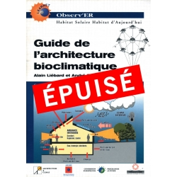 ÉPUISÉ Guide de l'architecture bioclimatique - Tome 4