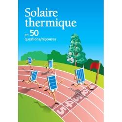 Solaire thermique en 50 questions/réponses