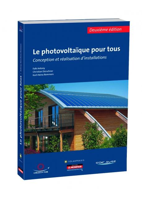 Le photovoltaïque pour tous deuxième édition