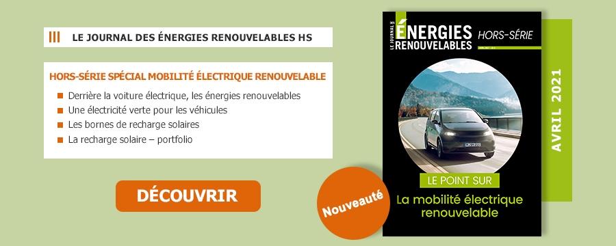 Le Journal des Énergies Renouvelables Hors-Série la mobilité électrique renouvelable